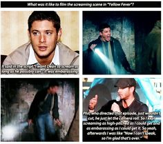 "Jensen Ackels on the screaming scene in ""Yellow Fever"" episode of Supernatural Supernatural Fans, Castiel, Jensen Ackles, Jared Padalecki, Emmanuelle Vaugier, Bae, Winchester Boys, Comic, Family Business"