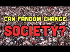 Culture from the perspective of Fandom --interesting idea and concept, how would you bring this into your classroom?