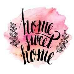 Illustration about Home sweet home, hand drawn inspiration lettering quote. EPS Illustration of design, calligraphy, background - 56616814 Watercolor Quote, Watercolor Lettering, Brush Lettering, Hand Lettering, Welcome Home Quotes, Sweet Home, Easy Canvas Painting, Gifts For Office, Bullet Journal Ideas Pages