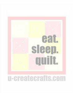 Eat. Sleep. Quilt. {pink version}