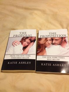 The Proposition and The Proposal by Katie Ashley