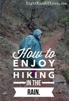 How to enjoy hiking in the rain, because you don't want to let a little bit of bad weather keep you from enjoying all that has to offer. Backpacking Tips, Hiking Tips, Hiking Gear, Hiking Backpack, Hiking Food, Walking Bad, Hiking In The Rain, Lesson Plan Examples, Hiking Training