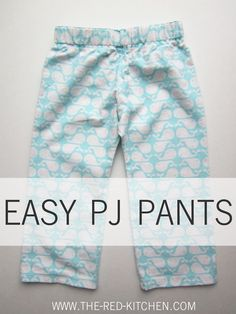 the red kitchen: Easy PJ Pants