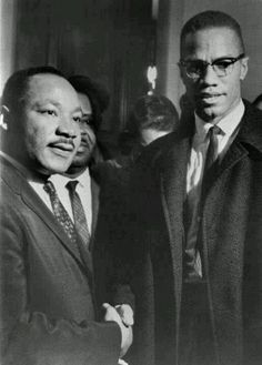 To inspire, to believe, and to fight against all odds.  Martin Luther King Jr. & Malcom X