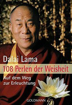 108 Perlen der Weisheit: Auf dem Weg zur Erleuchtung von Catherine Barry http://www.amazon.de/dp/3442170524/ref=cm_sw_r_pi_dp_RKybxb0FTMD4F