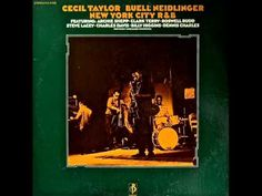 Cecil Taylor & Buell Neidlinger Octet - Things Ain't What They Used to Be