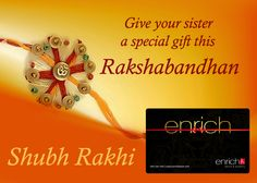 #RakshaBandhan is just few days away! Wondering what to do? Well, just make your #sister happy by giving her Enrich salon's e-gift card!