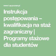 Instrukcja postępowania – kwalifikacja na staż zagraniczny | Programy stażowe dla studentów