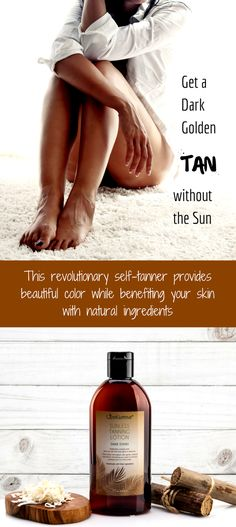 Get a dark tropical tan. Get a Beautiful Deep Dark Tan without a tanning bed or the sun. This revolutionary self-tanner provides beautiful color while benefiting your skin with botanical ingredients. It is made with nature's vitamin rich oils and butters that give you a luminous look and a flawless tan.