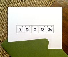 Scrooge Christmas Card Periodic Table of the Elements by theBirdandtheBeard, $4.00 Chemistry, Holiday, Greeting Card, A Christmas Carol