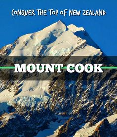 Conquer The Top of New Zealand: Mount Cook - No adventure to New Zealand can be complete without a visit to the Mount Cook Village. New Zealand is all about adventure, adrenaline, secluded spaces and raw nature. Nothing screams amazing more than Aoraki / Mount Cook, an impressive 3724 metres...
