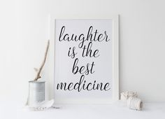 Printable art LAUGHTER is the best MEDICINE PRINT;Printable quote,wall art,home decor,motivational quote,inspirational quote,home prints von sweetandhoneyprints auf Etsy