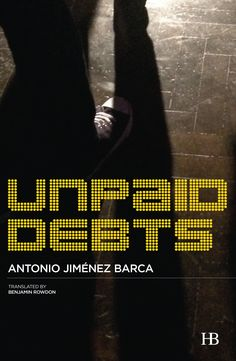 Unpaid Debts, by Antonio Jiménez Barca