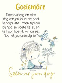Good Morning Wishes, Morning Messages, Sunday Greetings, Goeie More, Afrikaans, God, Inspiration, Dios, Biblical Inspiration