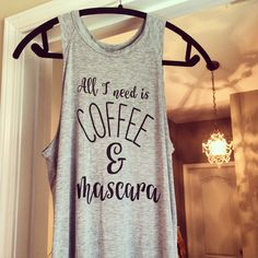 Every makeup artist, beauty blogger, or girl who loves makeup deserves to own one of these tshirts. Oh, and all the coffee lovers. #bestquoteever