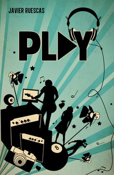 PLAY #1 - TRILOGÍA PLAY, JAVIER RUESCAS http://bookadictas.blogspot.com/2014/10/trilogia-play-javier-ruescas.html