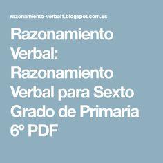 Razonamiento Verbal: Razonamiento Verbal para Sexto Grado de Primaria 6º PDF Education, Spanish Class, Children, Comprehension Exercises, Learning, Fifth Grade, Reading Comprehension, Young Children, Spanish Classroom