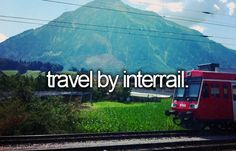 Before I die, I want to interrail across Europe