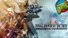 FINAL FANTASY TACTICS : WotL Let's play - Gameplay HD - Android RPG 2015