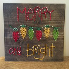 Merry and Bright Christmas Lights on a 12x12 board  #Christmas #StringArt #MerryAndBright #ExcellThreads To order, email: excell.threads@gmail.com Custom orders also available.