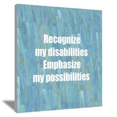 good for any home or room of a person with disability Disability Awareness Month, Cerebral Palsy Awareness, Autism Awareness, Science Education, Health Education, Physical Education, Special Needs Quotes, Fairytale Quotes, Human Body Unit