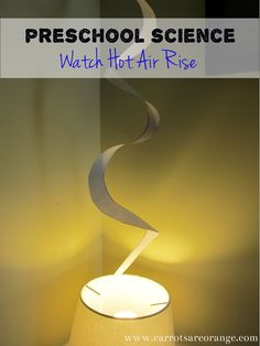 Watch Hot Air Rise {Preschool Science}