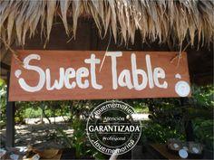 Sweet Table  Letreros que hacen la diferencia  #LMdesign #LoveMemories #Weddings #CreandoMomentosMemorables