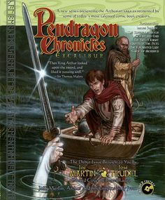 """Legends of Camelot is a comic series I created for Caliber (wrote the first issue, """"Excalibur,"""" illustrated by José Trudel). It was originally advertised as the Pendragon Chronicles. Cover by Roger Raupp."""