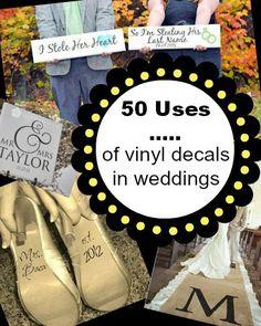 50 Uses of Vinyl Decals in Weddings
