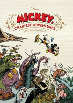 """Mickey's Craziest Adventures  Hardcover – December 13, 2016by Lewis Trondheim (Author), Nicolas Keramidas (Artist)  It's a """"lost"""" 1965 Disney epic, deemed too wild for publication and saved only in tantalizing fragments… or is it? When Pegleg Pete and..."""
