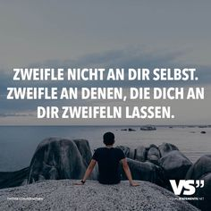 encouragement quotes Zweifle nicht an dir selbst. Poem Quotes, Wise Quotes, Inspirational Quotes, German Quotes, True Words, Encouragement Quotes, Deep Thoughts, Cool Words, Favorite Quotes