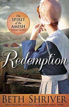 Redemption (Spirit of the Amish) by Beth Shriver http://www.amazon.com/dp/162998602X/ref=cm_sw_r_pi_dp_Vo4jwb17X0QM8