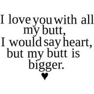 funny love quotes quote the words of the first dating funny to you, one of the first date success factor is how you open percsakapan with. Cute Quotes, Great Quotes, Quotes To Live By, Inspirational Quotes, Silly Quotes, Booty Quotes, Humor Quotes, Quotes On True Love, Fat Quotes Funny