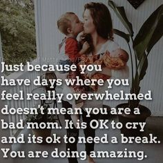 You are doing great, Mom Its Ok To Cry, Fun Video Games, Daddy Quotes, Bad Mom, Baby Songs, Pregnancy Workout, Fit Pregnancy, Bedtime Routine, Go To Sleep