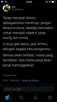 Tweet Quotes, Twitter Quotes, Mood Quotes, Happy Quotes, Positive Quotes, Quotes Lucu, Quotes Galau, Note To Self Quotes, Life Quotes Wallpaper