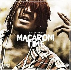 chief keef macaroni time | Download artwork