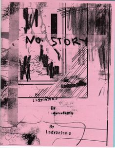 NO STORY - Art Zine