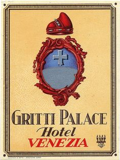 Luggage Label - Gritti Palace - Hotel Venezia