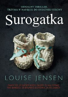 The Surrogate: A gripping psychological thriller with an incredible twist by Louise Jensen 1786812231 9781786812230 I Love Books, New Books, Good Books, Books To Read, Book Suggestions, Book Recommendations, Thriller Books, Reading Rainbow, My Escape