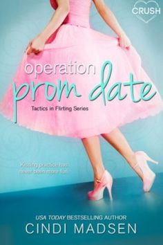 Operation Prom Date by Cindi Madsen – Book Plus Heart