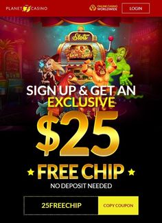 Planet 7 Casino has a exclusive 25 free chip no deposit bonus to try there games for desktop or mobile devices. Use bonus code 25FREECHIP at the cashier and play 250 top rated casino games, with new games every month. Available for play on your Mac, PC, tablet, or mobile phone How to Claim Free Bonus? Sign up for a new Planet 7 account Go to the cashier and enter bonus code 25FREECHIP Go Back to the lobby and play your free games with $25 no deposit bonus. Wager 30x. Gambling Sites, Online Gambling, Best Online Casino, Online Casino Bonus, Best Casino, Free Slot Games, Free Slots, Jacks Or Better, Money Games