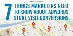 7 Things Marketers Need to Know About AdWords Store Visit Conversions Online Digital Marketing, Email Marketing, Search Ads, Google Ads, Competitor Analysis, New Tricks, Lead Generation, Online Business, Need To Know