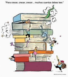 Para crecer muchos cuentos debes leer