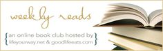 Weekly Reads Online Book Club from Good Life Books -  talks about Birthmarked series, Matched series, and more