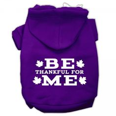 Be Thankful for Me Thanksgiving Pet Hoodie in Purple