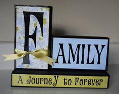 wooden block crafts...would like a different saying under family?  maybe the verse about the Lord building the house