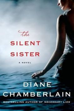 "5/5 Stars - Could'nt put it down. I will be reading all of Diane Chamberlain's books. Jody  ""Riley MacPherson has spent her entire life believing that her older sister Lisa committed suicide as a teenager. Now, over twenty years later, her father has passed away and she's in New Bern, North Carolina cleaning out his house when she finds evidence to the contrary. Lisa is alive. Alive and living under a new identity. But why exactly was she on the run all those years ago?"