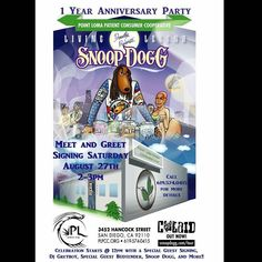 Meet Snoop Dogg on August 27th at our home base in San Diego @plpccog!  @Regrann from @plpccog -  Join us for our 1 year anniversary celebration!! We are pleased to announce Snoop Dogg will be joining us from 2pm-3pm on August 27th for a meet and greet signing!!! DJ Greyboy will also be at the shop spinning some tunes while we have a special guest budtender joining the dispensary!! Not to mention our friends from the habit will be grilling up some delicious burgers!! Mark your calenders this…