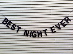 Custom Party Banner Best Night Ever birthday by paperandpartiesco