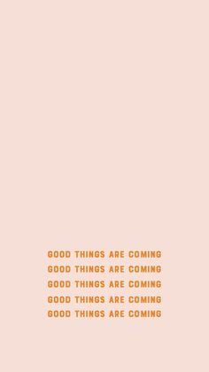 iphone wallpaper quotes FrenchEconomie Winter Inner Beauty - Good things are coming. Motivacional Quotes, Words Quotes, Life Quotes, Sayings, Swag Quotes, Quotes Women, Attitude Quotes, Happy Quotes, Aesthetic Backgrounds